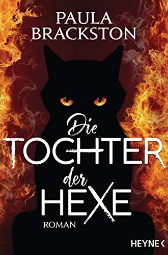 Die Tochter der Hexe: Roman - Hexe Kraut