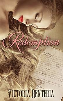 Redemption by [Renteria, Victoria]