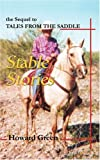 Stable Stories: The Sequel to Tales from the Saddle