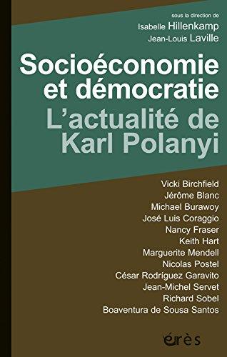 Socioconomie et dmocratie : L'actualit de Karl Polanyi
