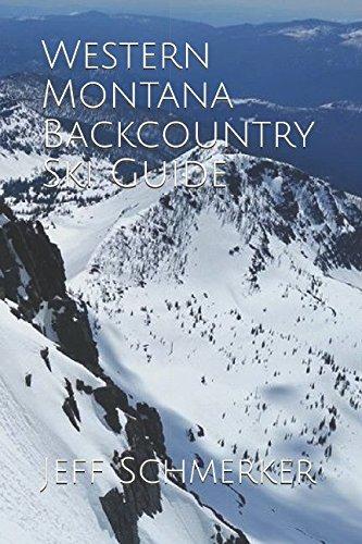 Western Montana Backcountry Ski Guide por Jeff Schmerker
