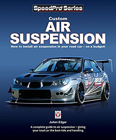 Custom Air Suspension: How to Install Air Suspension in Your