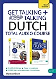 Get Talking and Keep Talking Dutch Total Audio Course: (Audio pack) The essential short course for speaking and understanding with confidence (Teach Yourself)