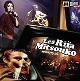 Acoustiques / Privet Concert by Les Rita Mitsouko (2004-01-01)