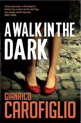 A Walk in the Dark (Guido Guerrieri Book 2)