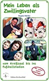 Mein Leben als Zwillingsvater: Vom Kreißsaal bis ins Fußballstadion
