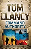Command Authority: Kampf um die Krim (JACK RYAN, Band 16)
