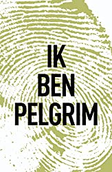 Ik ben Pelgrim (Dutch Edition)