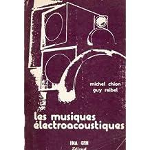 Les Musiques Electroacoustiques