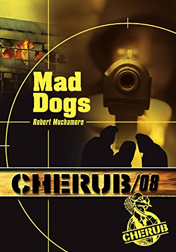 Livres gratuits en ligne Mad dogs - Cherub tome 8 pdf, epub ebook