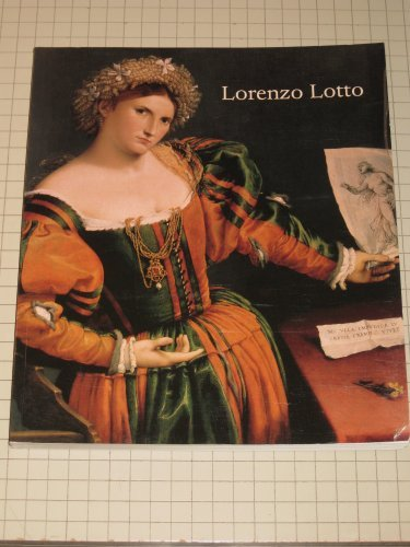 Lorenzo Lotto: Rediscovered Master of the Renaissance by David Alan Brown (1997-06-30)