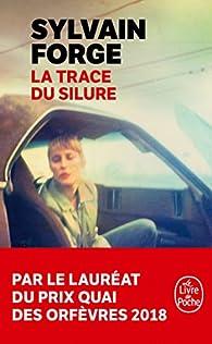 La trace du Silure par Sylvain Forge