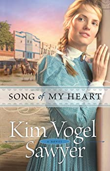 Song of My Heart (Heart of the Prairie Book #8) by [Sawyer, Kim Vogel]