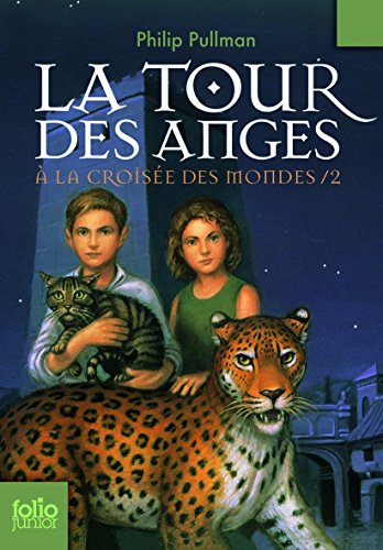 a-la-croisee-des-mondes-tome-2-la-tour-des-anges-folio-junior