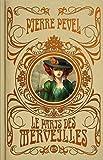 Le Paris des Merveilles, L'intégrale : Les enchantements d'Ambremer ; L'élixir d'oubli ; Le royaume immobile