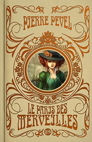 Le Paris des Merveilles - L'intégrale, éd. Super Collector