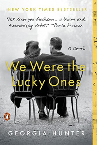 We Were the Lucky Ones: A Novel (English Edition) por Georgia Hunter
