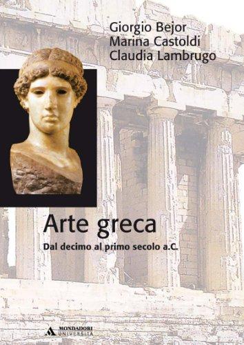 Arte greca. Dal X al I secolo a.C.