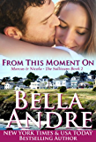 From This Moment On (The Sullivans Book 2) (English Edition)