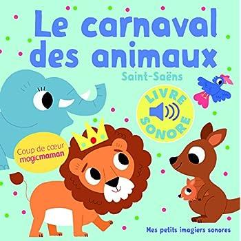 Le Carnaval des Animaux (Livre Sonore)