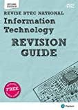 Revise BTEC National Information Technology Units 1 and 2 Revision Guide: Second edition (REVISE BTEC Nationals in IT)
