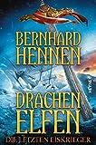 Drachenelfen - Die letzten Eiskrieger: Drachenelfen Band 4 (Die Drachenelfen-Saga) (German Edition)