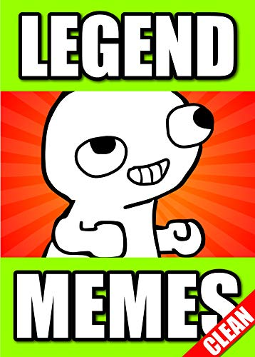 Memes: Legend Funny Memes Book 2018: Hilarious XXL Collection of Dank Comedy, Jokes and Epic Fails (Memes Master) (English Edition)