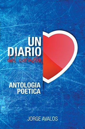 Un Diario Del Corazon por Jorge Avalos