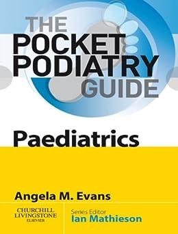 Pocket Podiatry: Paediatrics E-Book de [Evans, Angela Margaret]