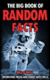 The Big Book of Random Facts Volume 8: 1000 Interesting Facts And Trivia (Interesting Trivia and Funny Facts)