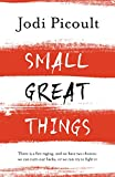 Front cover for the book Small Great Things by Jodi Picoult