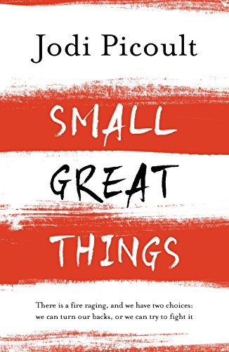 Small Great Things: The bestselling novel you won't want to miss by [Picoult, Jodi]