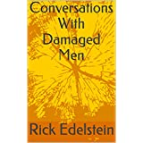 Conversations With Damaged Men (English Edition)