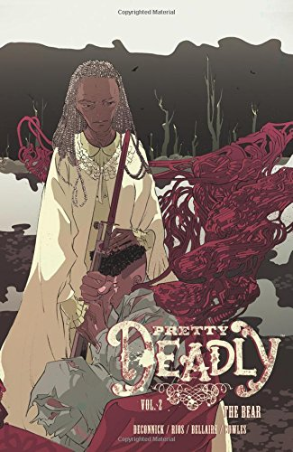 Preisvergleich Produktbild Pretty Deadly Volume 2: The Bear