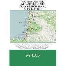 Womofuehrer: Atlantikkueste Frankreich (inkl. GPS Daten)