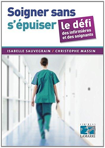 Soigner sans s'épuiser : le défi des infirmières et des soignants