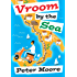 Vroom By The Sea