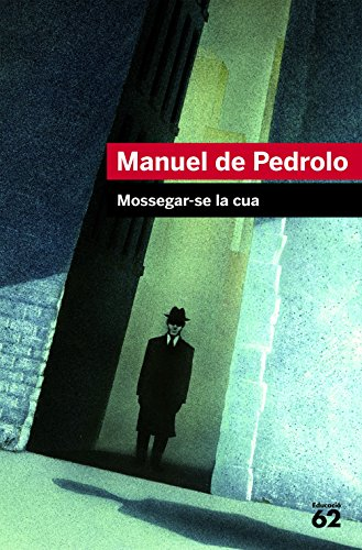 Mossegar-se la cua (Educació 62) por Manuel de Pedrolo