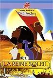 La Reine Soleil, Tome 1
