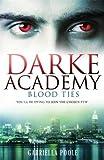 2: Blood Ties (Darke Academy)