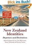 New Zealand Identities: Departures an...
