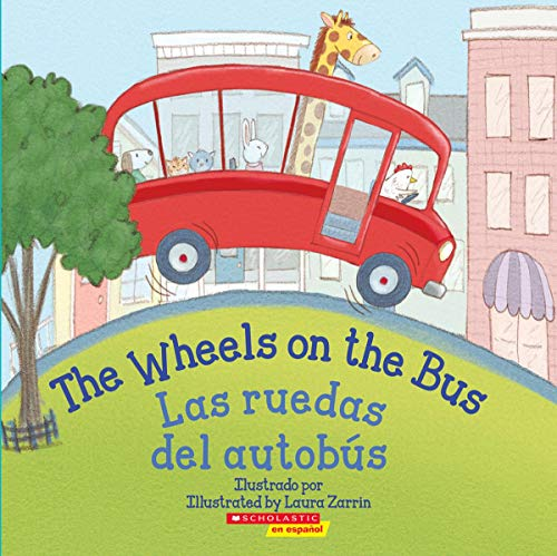 The Wheels on the Bus / Las Ruedas del Autobús (Bilingual)