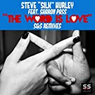 The Word Is Love (S&S Remixes)