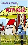 Pitty Palü: Detektivgeschichten für Kinder zum Einschlafen und Wachbleiben