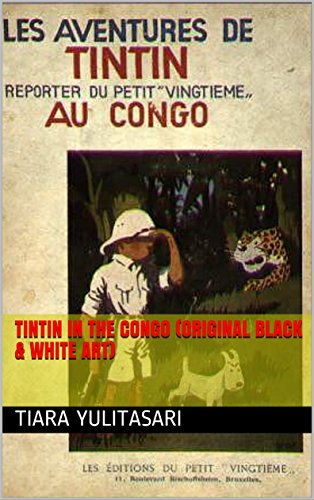 Tintin In The Congo (Original Black & White Art) (English Edition)