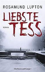 Liebste Tess: Kriminalroman