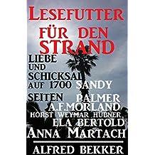 Lesefutter für den Strand - Liebe und Schicksal auf 1700 Seiten