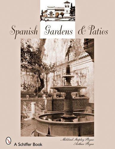 Spanish Gardens & Patios by Mildred Stapley Byne (2008-01-01)