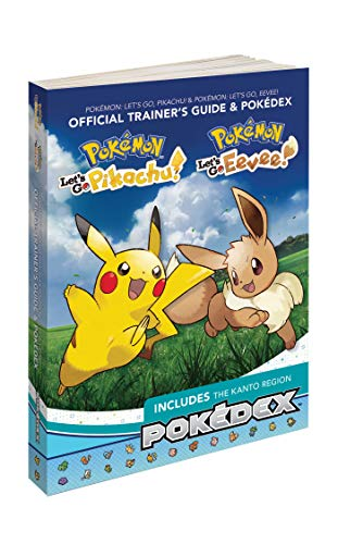 Pokémon: Let's Go, Pikachu! & Pokémon: Let's Go, Eevee!: Official Trainer's Guide & Pokédex por Pokemon Company International