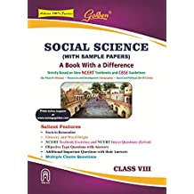 Golden Social Science: With Sample Papers) A book with a Difference for Class- 8 (For 2020 Final Exams)